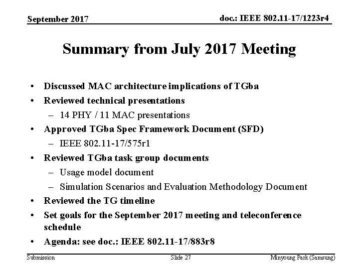 doc. : IEEE 802. 11 -17/1223 r 4 September 2017 Summary from July 2017
