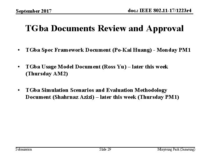 doc. : IEEE 802. 11 -17/1223 r 4 September 2017 TGba Documents Review and