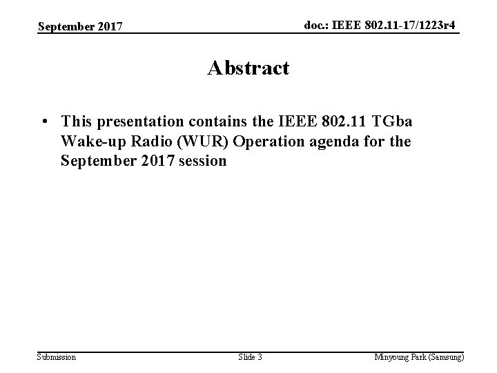 doc. : IEEE 802. 11 -17/1223 r 4 September 2017 Abstract • This presentation