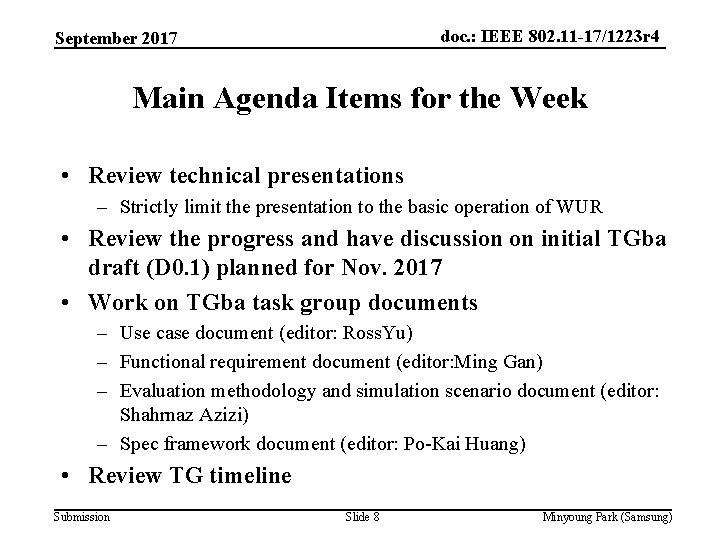 doc. : IEEE 802. 11 -17/1223 r 4 September 2017 Main Agenda Items for