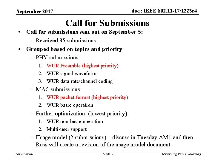 doc. : IEEE 802. 11 -17/1223 r 4 September 2017 Call for Submissions •