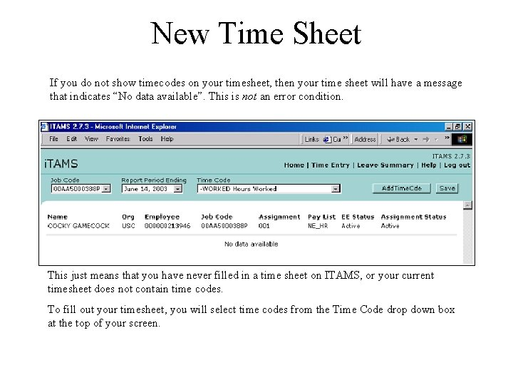 New Time Sheet If you do not show timecodes on your timesheet, then your