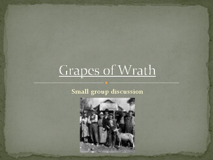Grapes of Wrath Small group discussion
