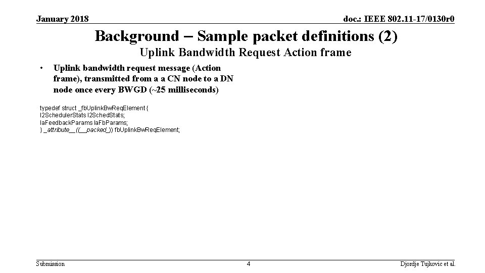 January 2018 doc. : IEEE 802. 11 -17/0130 r 0 Background – Sample packet