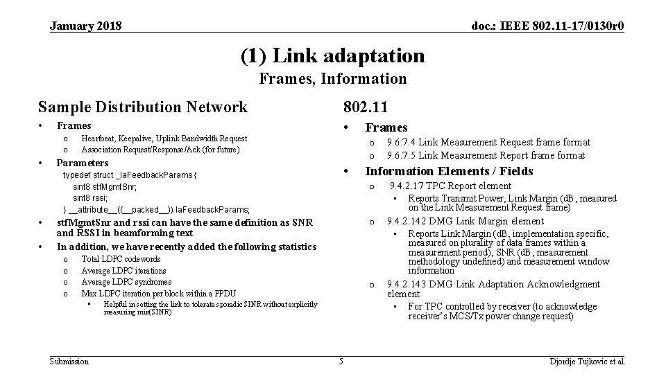 January 2018 doc. : IEEE 802. 11 -17/0130 r 0 (1) Link adaptation Frames,