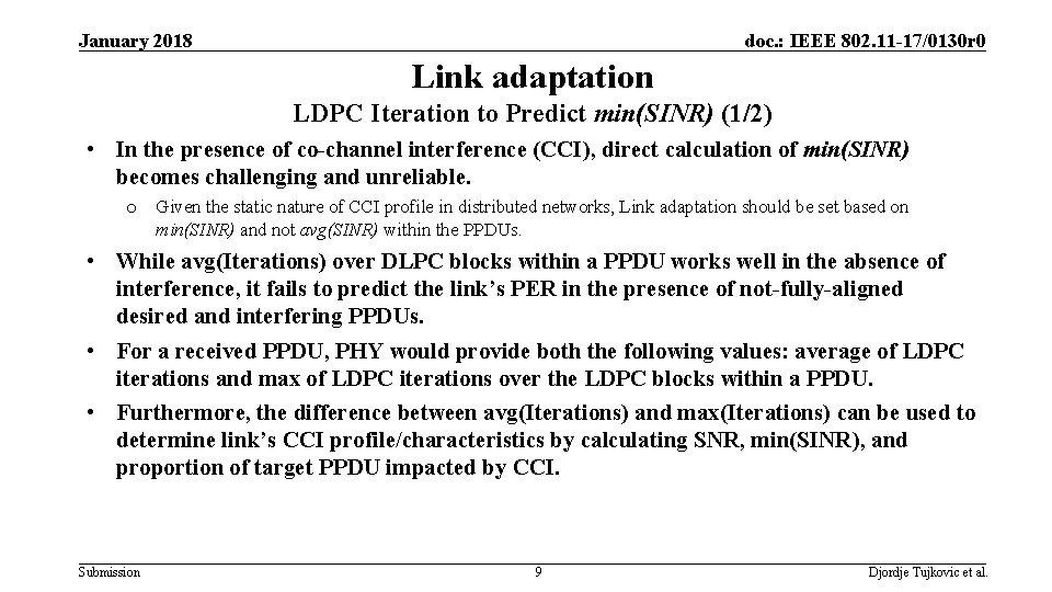 January 2018 doc. : IEEE 802. 11 -17/0130 r 0 Link adaptation LDPC Iteration