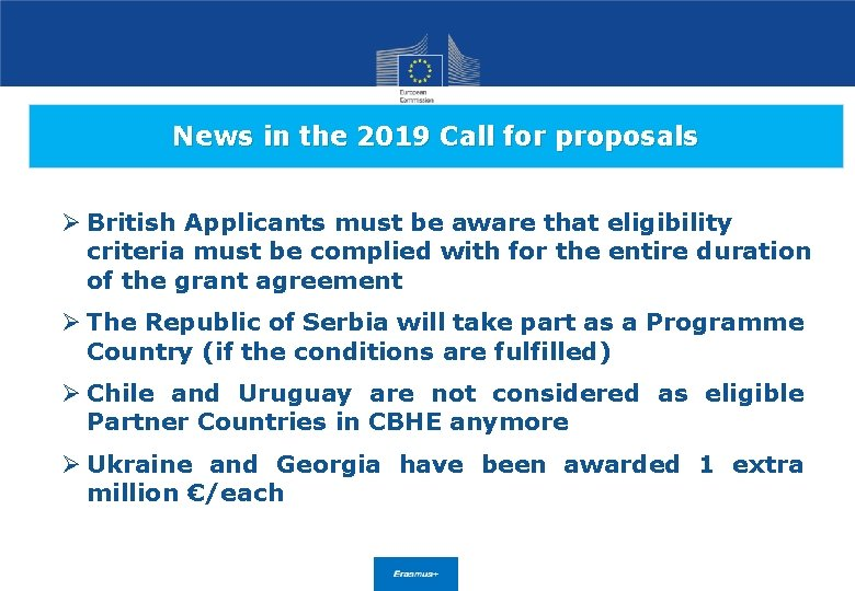 News in the 2019 Call for proposals Ø British Applicants must be aware that