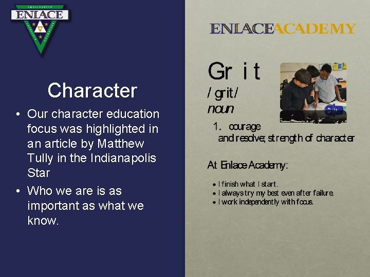 Character • Our character education focus was highlighted in an article by Matthew Tully