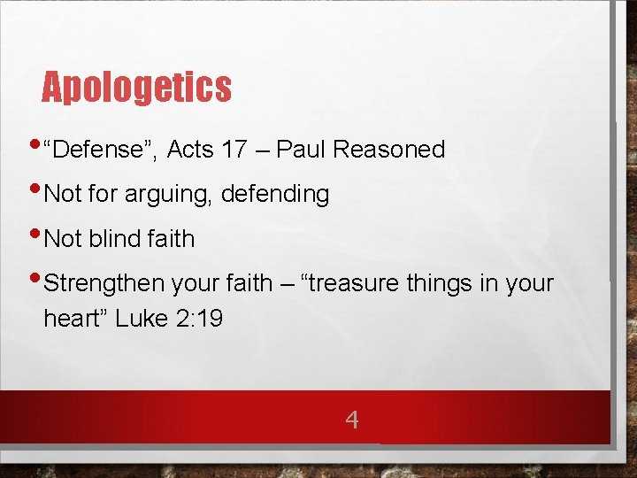 """Apologetics • """"Defense"""", Acts 17 – Paul Reasoned • Not for arguing, defending •"""