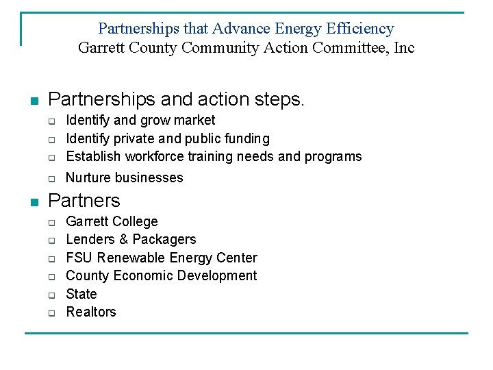Partnerships that Advance Energy Efficiency Garrett County Community Action Committee, Inc n Partnerships and