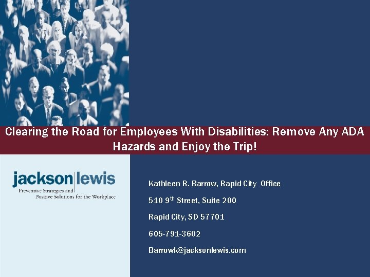 Clearing the Road for Employees With Disabilities: Remove Any ADA Hazards and Enjoy the