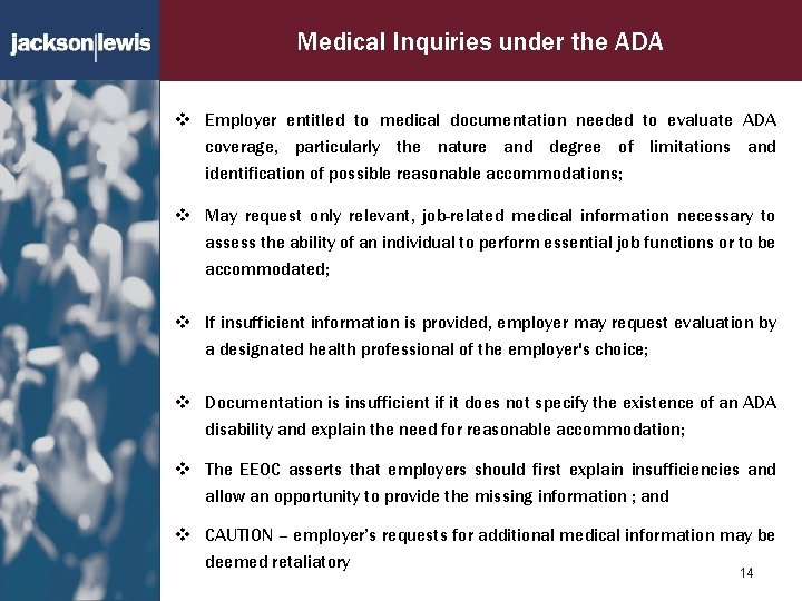 Medical Inquiries under the ADA v Employer entitled to medical documentation needed to evaluate