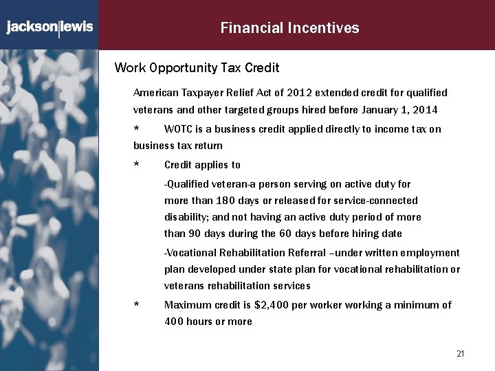 Financial Incentives Work Opportunity Tax Credit American Taxpayer Relief Act of 2012 extended credit