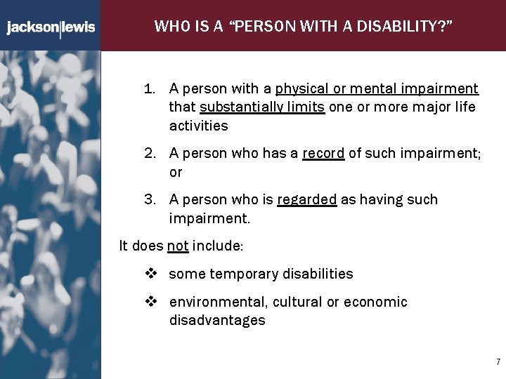 """WHO IS A """"PERSON WITH A DISABILITY? """" 1. A person with a physical"""