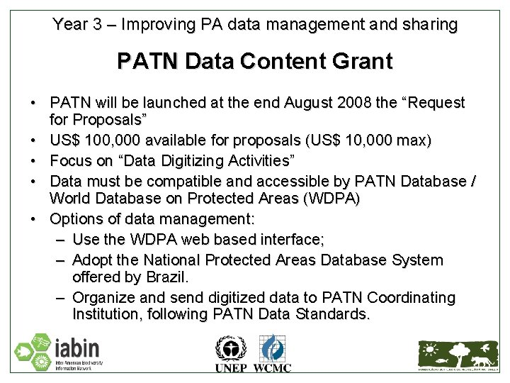 Year 3 – Improving PA data management and sharing PATN Data Content Grant •