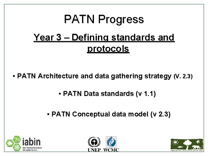 PATN Progress Year 3 – Defining standards and protocols • PATN Architecture and data