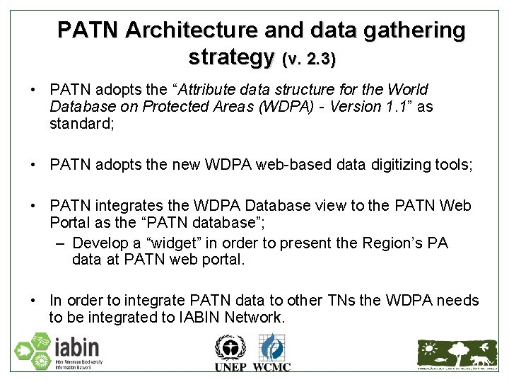"""PATN Architecture and data gathering strategy (v. 2. 3) • PATN adopts the """"Attribute"""