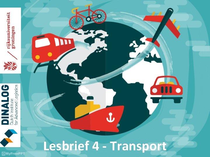 Lesbrief 4 - Transport