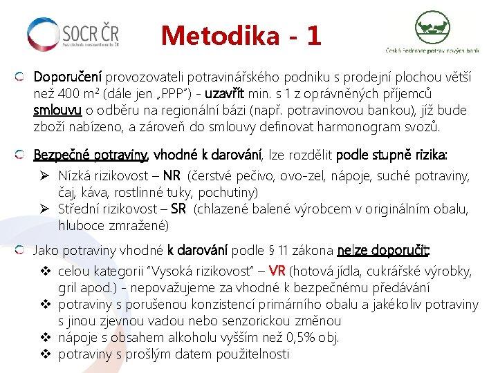 Metodika - 1 Doporučení provozovateli potravinářského podniku s prodejní plochou větší než 400 m