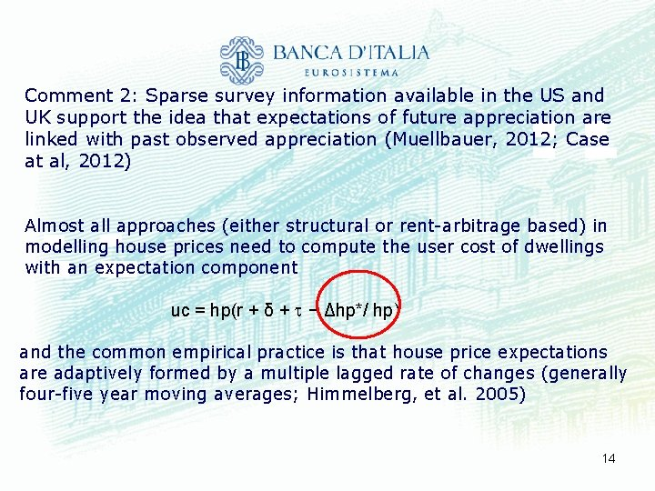 Comment 2: Sparse survey information available in the US and UK support the idea