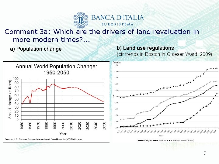 Comment 3 a: Which are the drivers of land revaluation in more modern times?