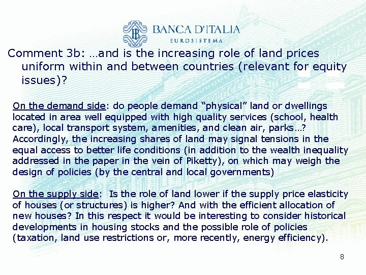 Comment 3 b: …and is the increasing role of land prices uniform within and