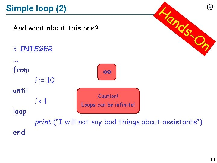 Simple loop (2) And what about this one? Ha n ds -O n i: