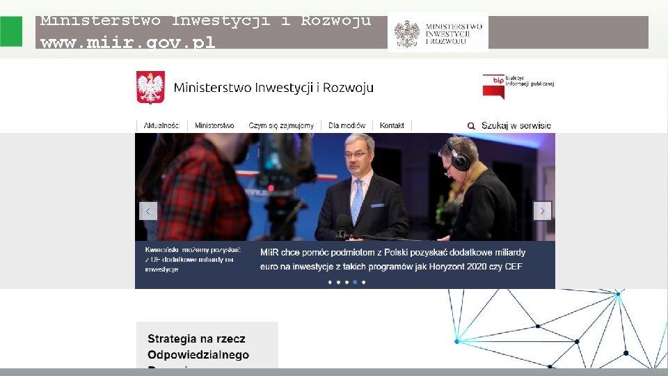 Ministerstwo Inwestycji i Rozwoju www. miir. gov. pl