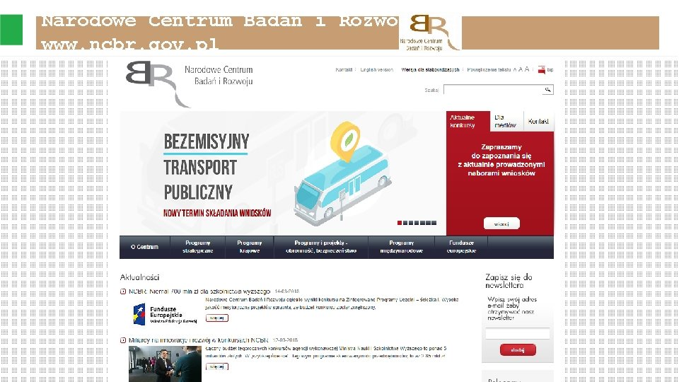Narodowe Centrum Badań i Rozwoju www. ncbr. gov. pl