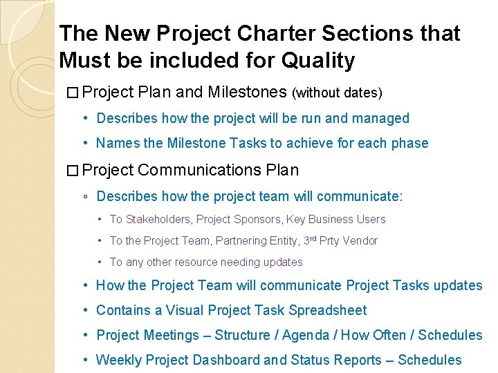 The New Project Charter Sections that Must be included for Quality � Project Plan