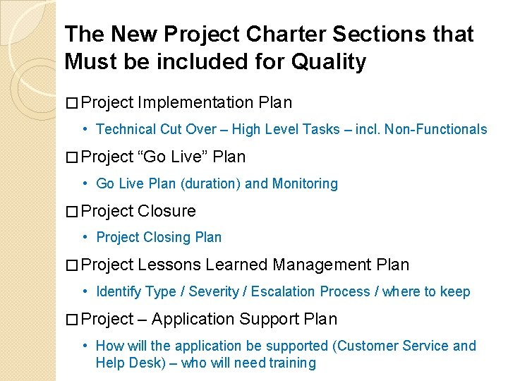 The New Project Charter Sections that Must be included for Quality � Project Implementation