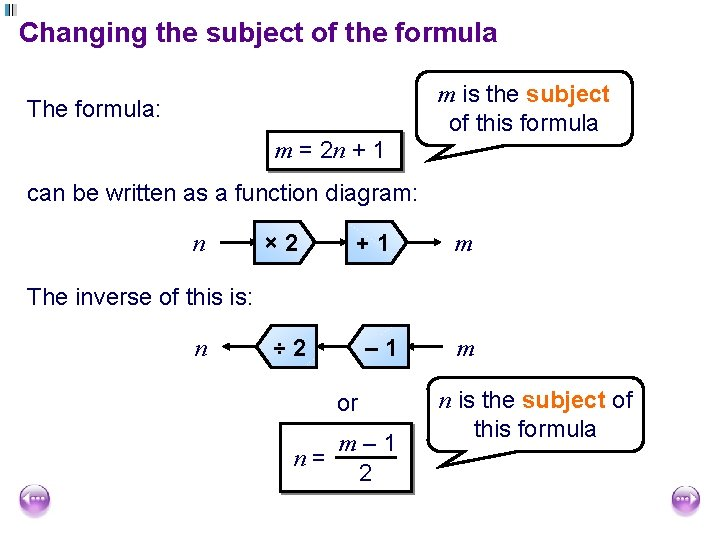 Changing the subject of the formula m is the subject of this formula The