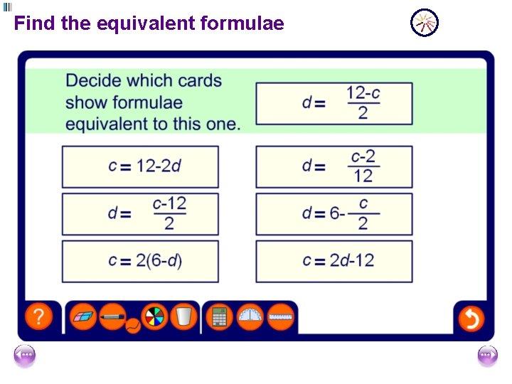 Find the equivalent formulae