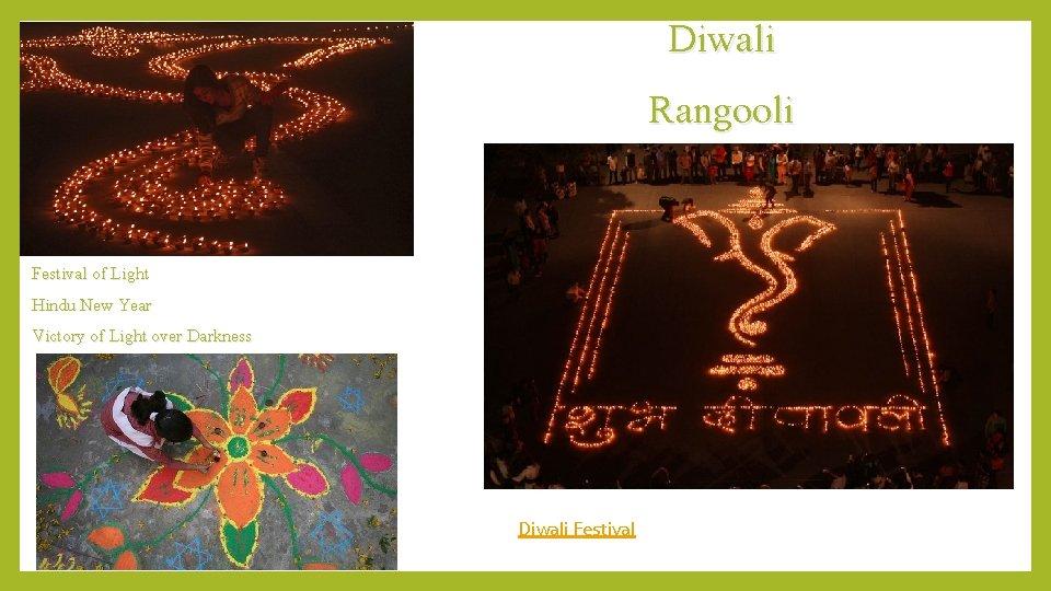 Diwali Rangooli Festival of Light Hindu New Year Victory of Light over Darkness Diwali