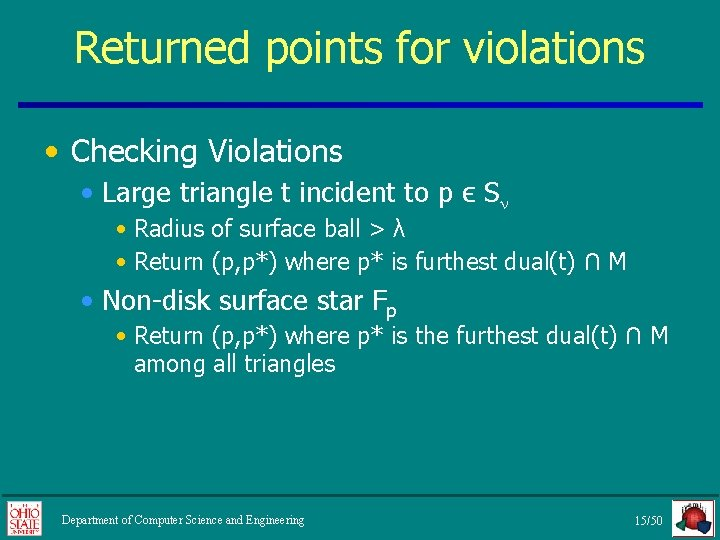 Returned points for violations • Checking Violations • Large triangle t incident to p