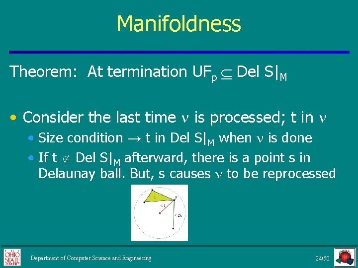 Manifoldness Theorem: At termination UFp Del S|M • Consider the last time is processed;