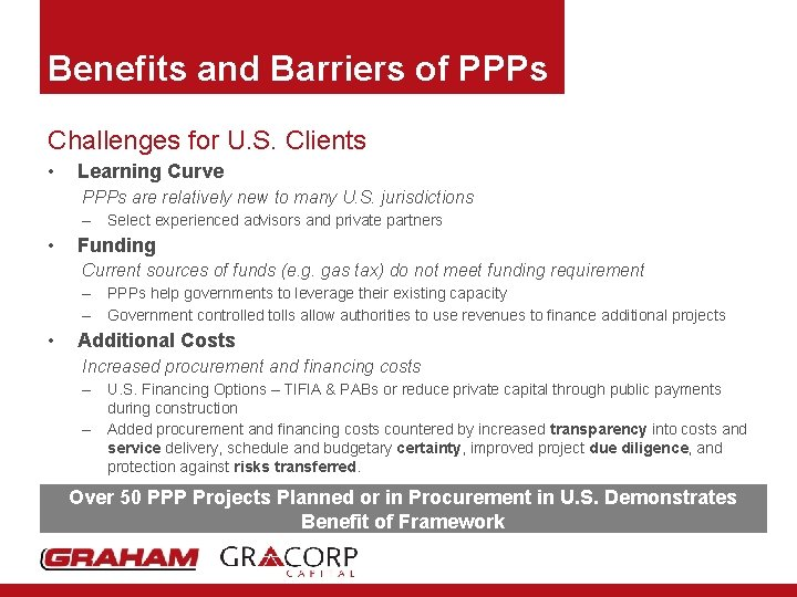 Benefits and Barriers of PPPs Challenges for U. S. Clients • Learning Curve PPPs