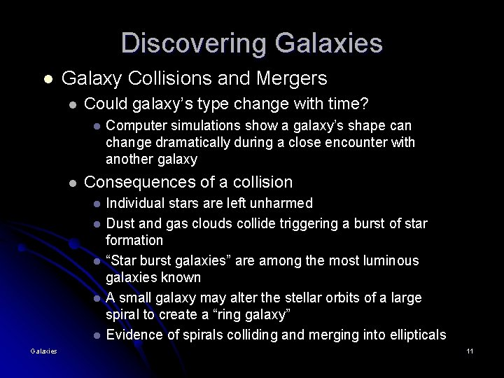 Discovering Galaxies l Galaxy Collisions and Mergers l Could galaxy's type change with time?