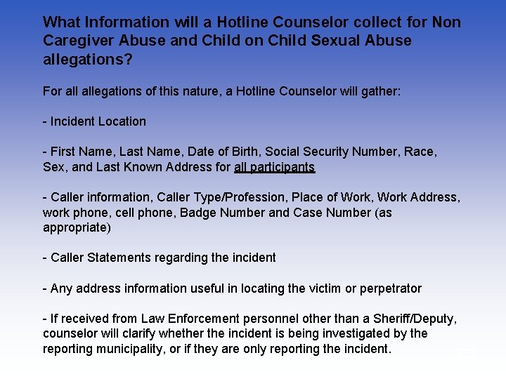 What Information will a Hotline Counselor collect for Non Caregiver Abuse and Child on