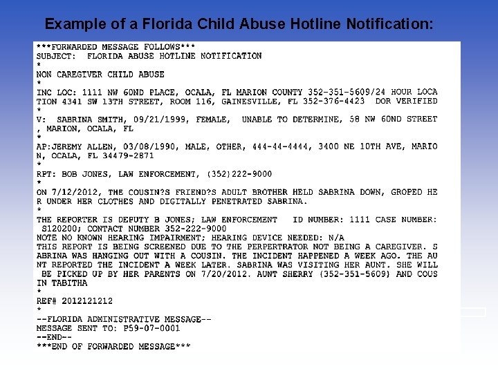 Example of a Florida Child Abuse Hotline Notification: