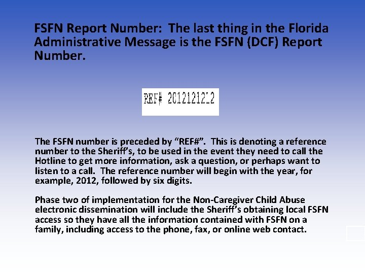FSFN Report Number: The last thing in the Florida Administrative Message is the FSFN