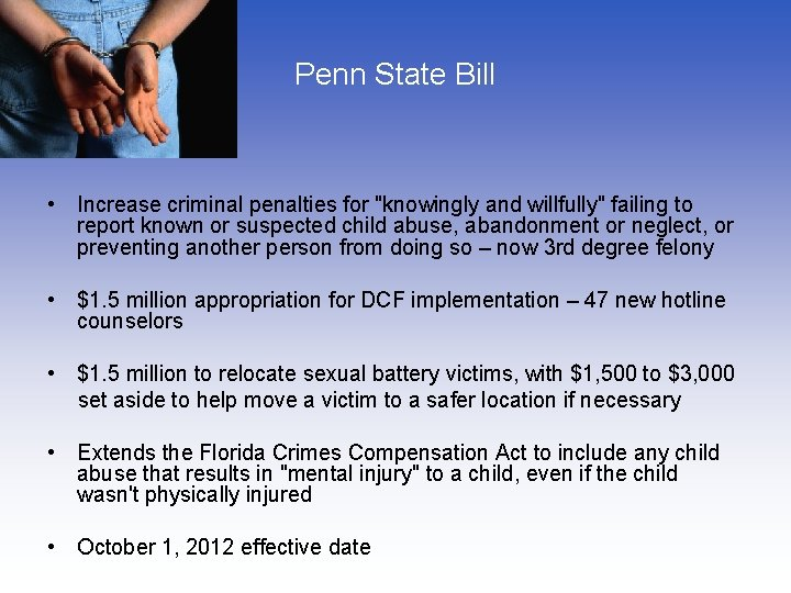 """Penn State Bill • Increase criminal penalties for """"knowingly and willfully"""" failing to report"""