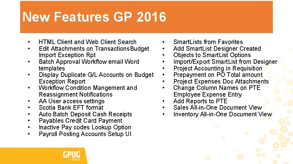 New Features GP 2016 • • • HTML Client and Web Client Search Edit