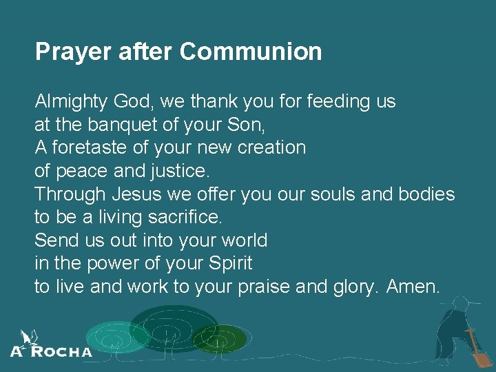 Prayer after Communion Almighty God, we thank you for feeding us at the banquet