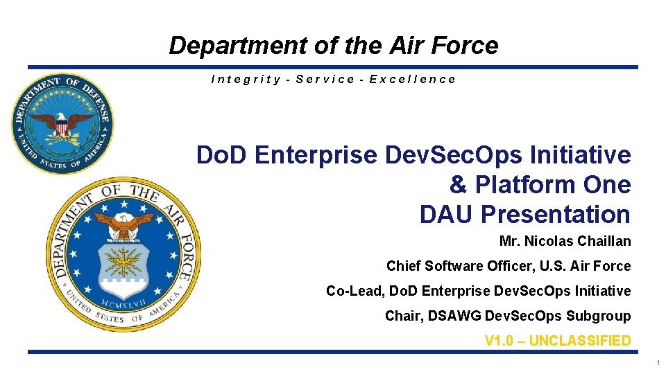Department of the Air Force Integrity - Service - Excellence Do. D Enterprise Dev.