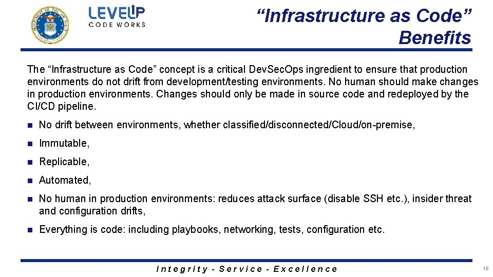 """""""Infrastructure as Code"""" Benefits The """"Infrastructure as Code"""" concept is a critical Dev. Sec."""