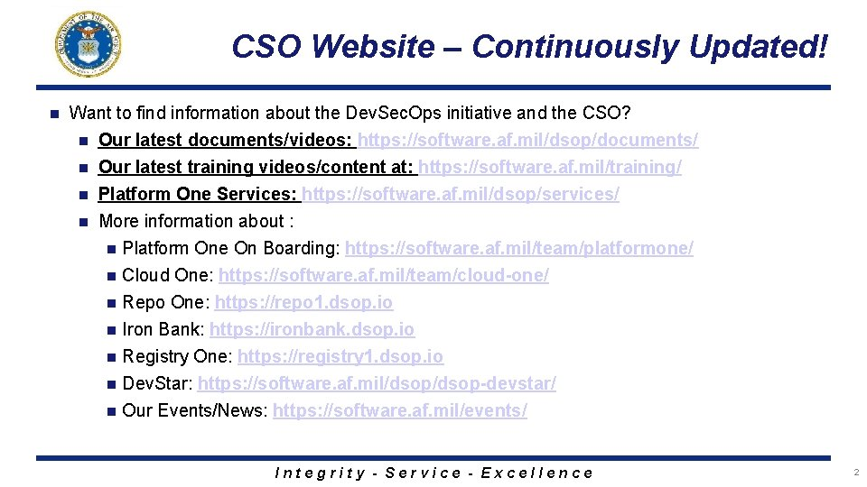 CSO Website – Continuously Updated! n Want to find information about the Dev. Sec.