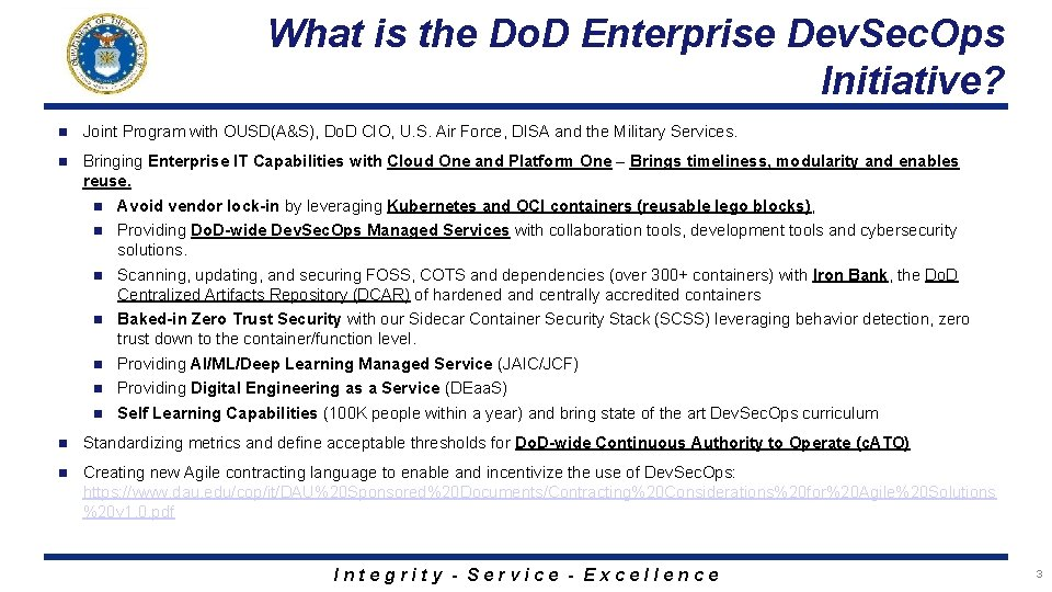 What is the Do. D Enterprise Dev. Sec. Ops Initiative? n Joint Program with