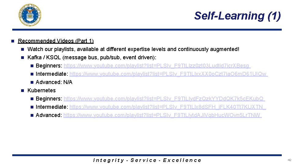 Self-Learning (1) n Recommended Videos (Part 1) Watch our playlists, available at different expertise