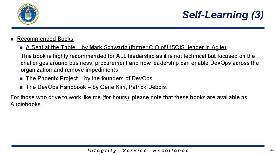 Self-Learning (3) n Recommended Books n A Seat at the Table – by Mark